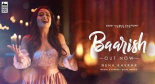 Baarish by Neha Kakkar