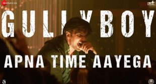 Gully Boy Song Apna Time Aayega is Released – LyricsBELL