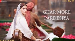 Ghar More Pardesiya Song by Amitabh Bhattacharya