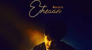Ehsaan by Raas is Out on LyricsBELL.com