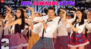 Student Of The Year 2 Song The Jawaani Song is Released – LyricsBELL