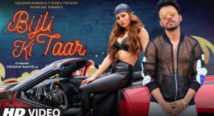 Lyrics of Bijli Ki Taar Song