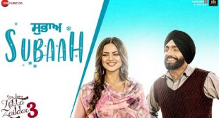 Subaah Lyrics by Ammy Virk