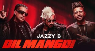 Dil Mangdi – Apache Indian Lyrics