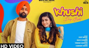 Khushi Lyrics – Deep Badal